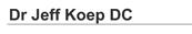 Dr Jeff Koep DC